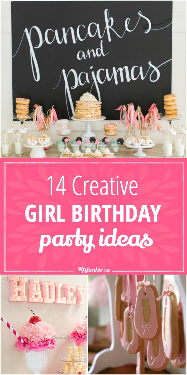 14 creative girl birthday party ideas tip junkie