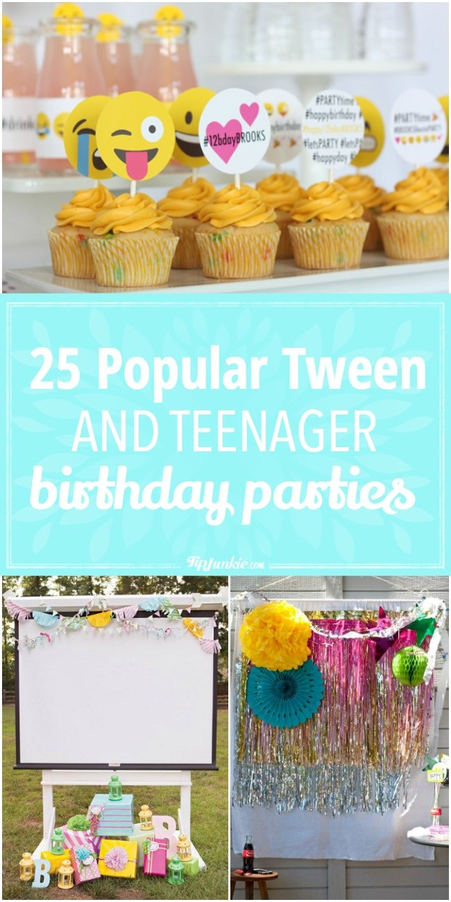 25 Popular Tween and Teenager Birthday Parties-jpg