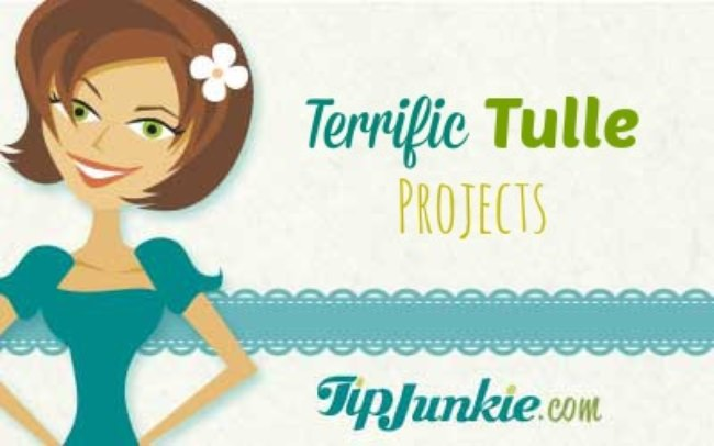 Terrific Tulle Projects
