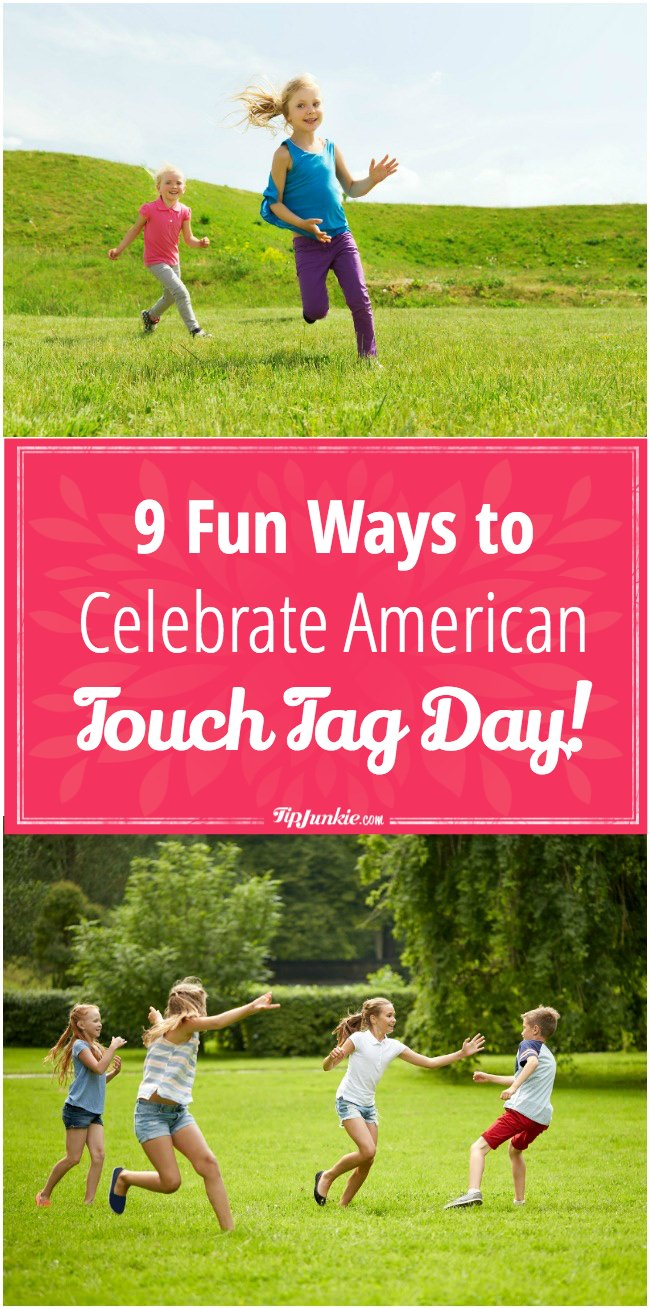 Fun Ways to Celebrate American Touch Tag Day!-png