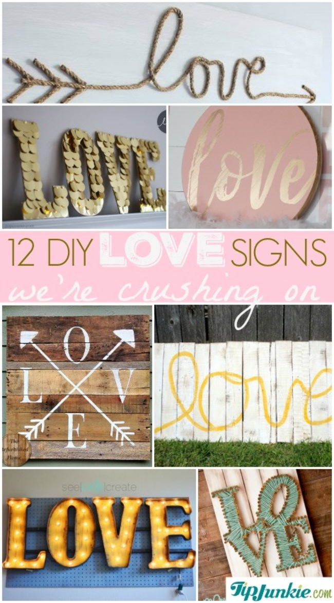 12 DIY LOVE Signs We're Crushing On-jpg