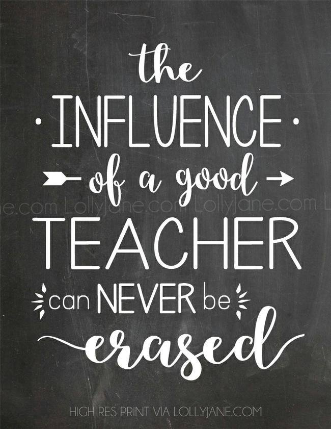 Teacher-Influence-Erased-Appreciation-Printable-LollyJane-Com-Influence-Good-Teacher-Never-Erased-jpg