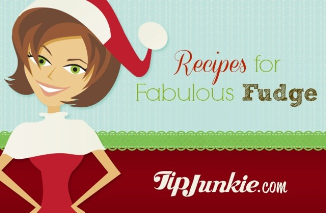 Recipes for Fabulous Fudge