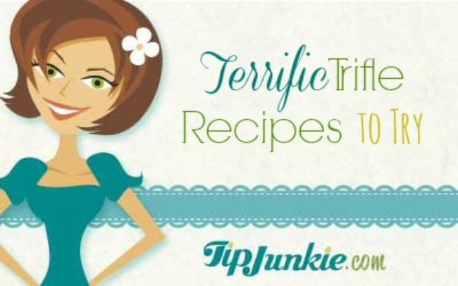 Terrific Trifle Recipes to Try