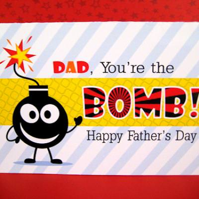 Dad, Your the Bomb {Fathers Day Printable Cards}