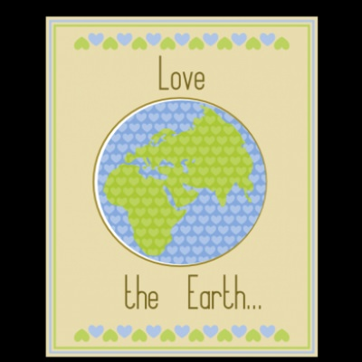 "Earth Day ""Love the Earth"" Print"