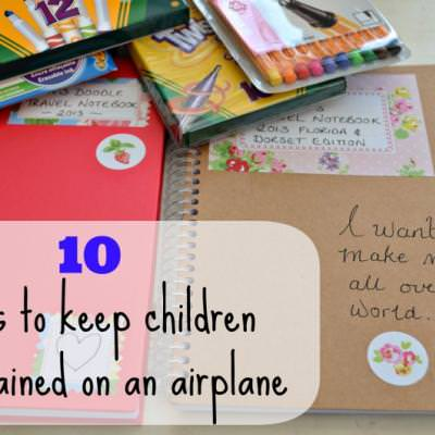 10 Ways to Keep Kids Entertained on a Flight {Travel}