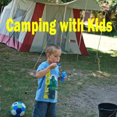 Camping With Kids {Traveling with Kids}