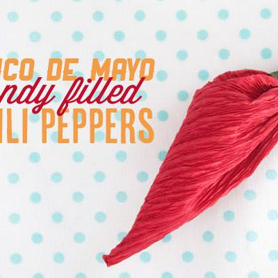 Cinco de Mayo Candy Filled Peppers {party favors}