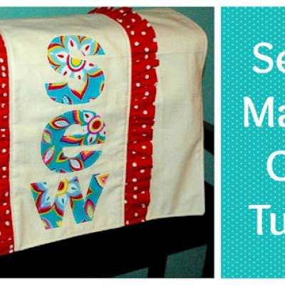 Sewing Machine Cover Tutorial {Machine Care}